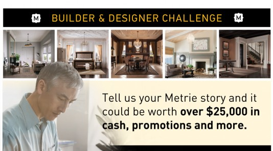 Tell us your Metrie story and it could be worth over $25,000 in cash, promotions and more.